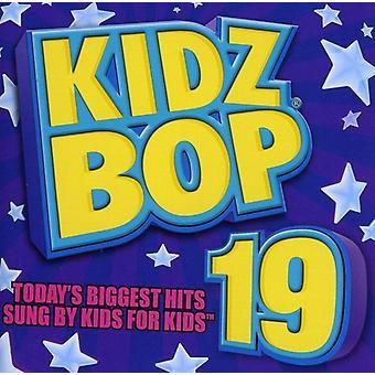 Kidz Bop Kids - Kidz Bop, Vol. 19 [CD] USA import