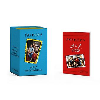Friends A to Z Guide and Trivia Deck by Michelle Morgan