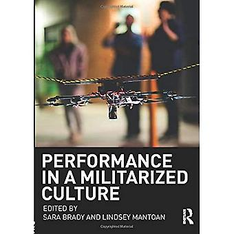 Performance in a Militarized�Culture