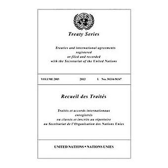 Treaty Series 2885 (Zweisprachige Ausgabe) (United Nations Treaty Series / Recueil des Traites des Nations Unies)