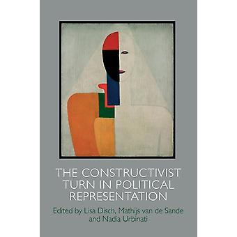 Rakenteista käänteistä poliittista edustusta muokkaamalla Lisa Disch & muokkasi Mathijs van de Sande & muokkaamalla Nadia Urbinati