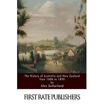 Australiens og New Zealands historie fra 1606 til 1890