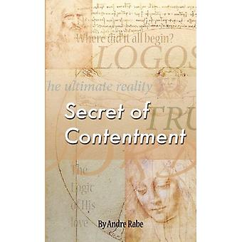 Secret of Contentment by Andre Rabe - 9780956334602 Book