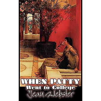 When Patty Went to College by Jean Webster - Fiction - Girls & Wo