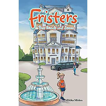 Fristers by Mihika Mishra - 9781482884890 Book