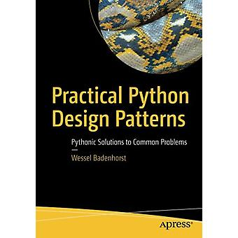 Modèles pratiques de conception Python - Solutions pythoniques à Proble commune