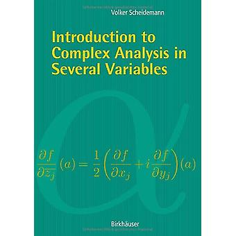 Introduction to Complex Analysis in Several Variables by Volker Schei
