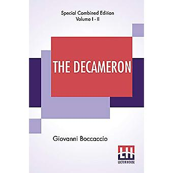 The Decameron (Complete) - Containing An Hundred Pleasant Novels. Witt