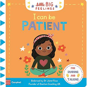 I Can Be Patient by Campbell Books & Illustrated by Marie Paruit