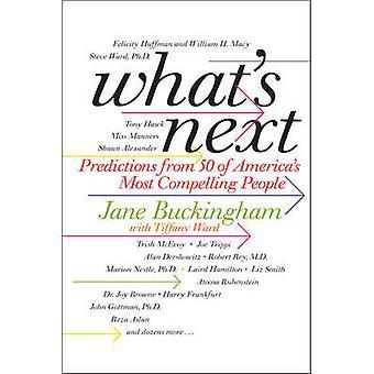 Whats Next by Jane Buckingham
