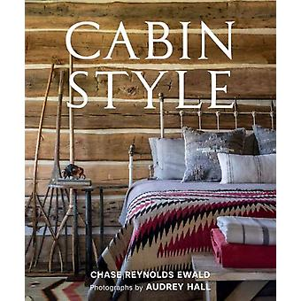 Cabin Style by Chase Reynolds Ewald