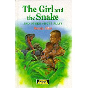 The Girl And The Snake and Other Short Plays by Renata Allen