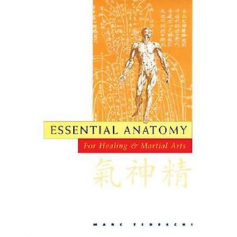 Essential Anatomy for healing and martial arts 9780834804432
