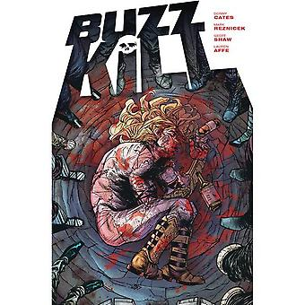 Buzzkill Paperback - Illustrerad, 3 okt. 2017