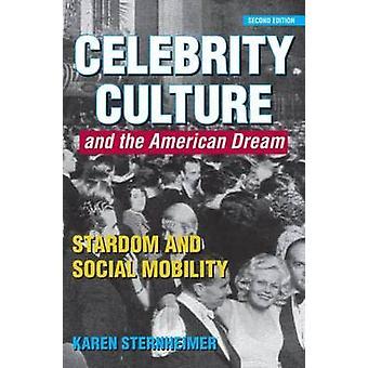 ثقافة المشاهير والنجومية الحلم الأميركي والحراك الاجتماعي من كارين آند ستيرنهيمير