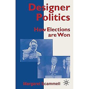 Designer Politics: How Elections are Won