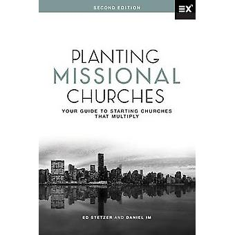 Planting Missional Churches by Stetzer & Ed