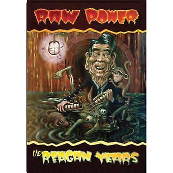 Raw Power - Reagan Years [CD] USA import
