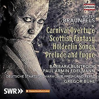 Braunfels / Buntrock / Buhl - Carnival Overture / Scottish Fantasy [CD] USA import