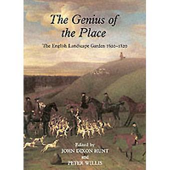 Genius of the Place by John DixonHunt