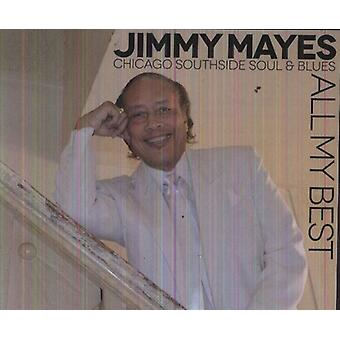 Jimmi Mayes - alla mina bästa: Chicago Southside själ & Blues [CD] USA import