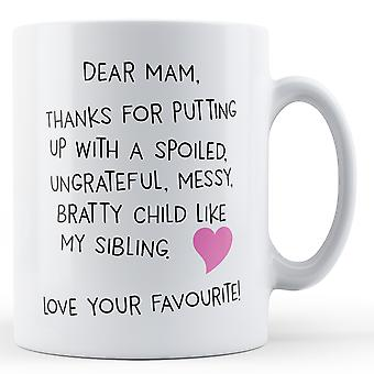 Dear Mam, Love Your Favourite Printed Mug