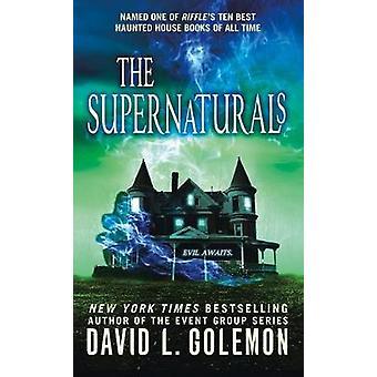 The Supernaturals by David L. Golemon - 9781250191014 Book