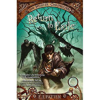 Return to Exile by E. J. Patten - John Rocco - 9781442420328 Book