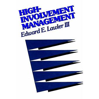 High Involvement Management - Participative Strategies for Improving O