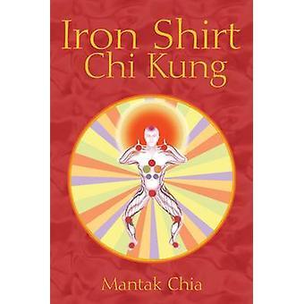 Stryka skjorta Chi Kung (2: a reviderade upplagan) av Mantak Chia - 9781594771