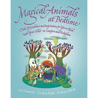 Magiska djur vid sänggåendet - berättelser om glädje och Inspiration för dig till R