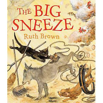 The Big Sneeze by Ruth Brown - 9781849390521 Book