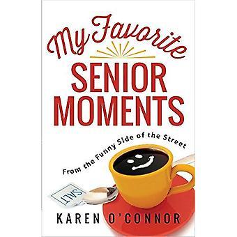 Mijn favoriete Senior momenten: Van de grappige kant van de straat