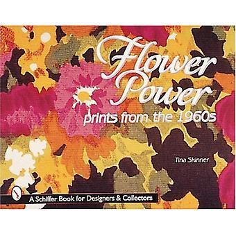 Flower Power (Schiffer boek voor ontwerpers & verzamelaars)