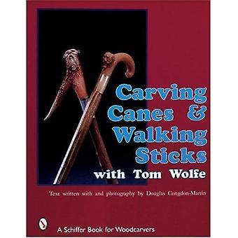 Carving-Stöcke und Walking-Stöcke mit Tom Wolfe