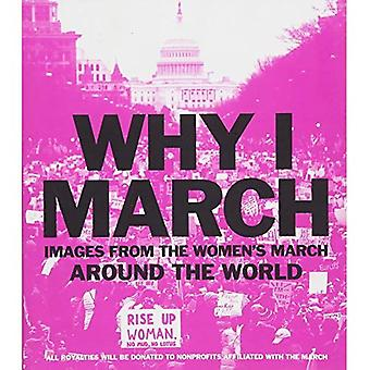 The Why I March