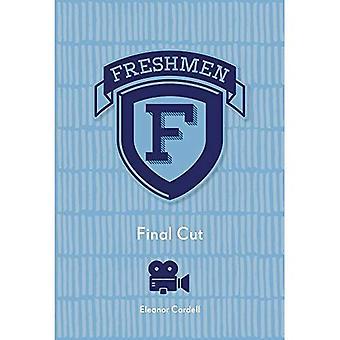 Final Cut (Freshmen)