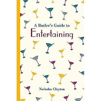 A Butler's Guide to Entertaining (National Trust History & Heritage)