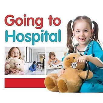 Going to Hospital (First Experiences)