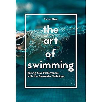 The Art of Swimming: Raising Your Performance with the Alexandra Technique