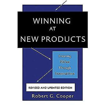 Gagner au nouveautés, 5e édition: création de valeur par l'Innovation