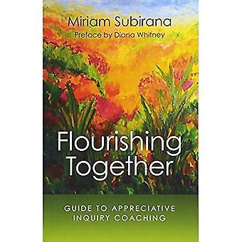 Épanouissement ensemble: Guide au Coaching appréciative