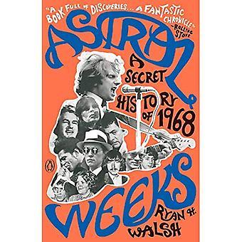 Astral uker: En hemmelig historie 1968