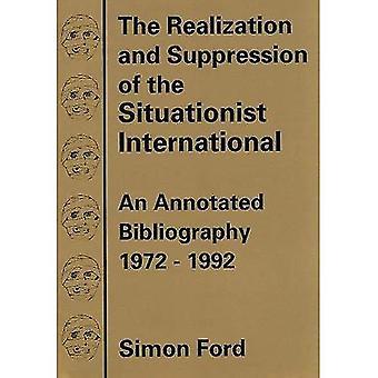De realisatie en de onderdrukking van de Situationist International: An Annotated Bibliography, 1972-92