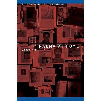 Traumatisme à la maison après 911 par Greenberg & Judith
