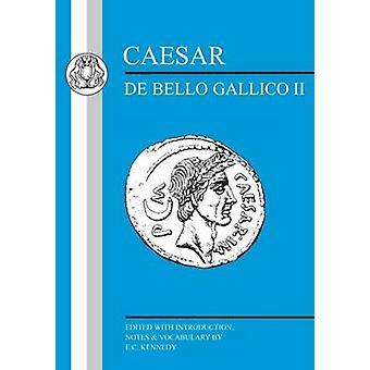 Caesar Gallic War II by Kennedy & E.