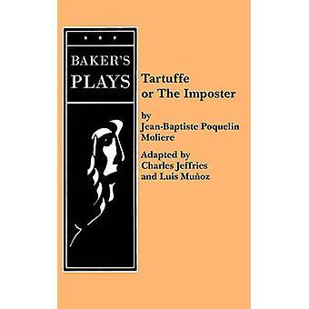 Tartuffe Jeffries door Moliere & JeanBaptiste Poquelin