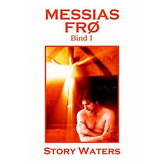 Messias Fr Bind I by Waters & Story