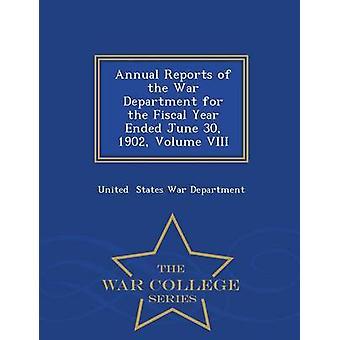 Årliga rapporter för militieexpeditionen för räkenskapsåret avslutades juni 30 1902 volym VIII Krigshögskolan serie av staterna kriget institutionen & Sverige