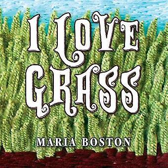 J'aime l'herbe par Boston & Maria